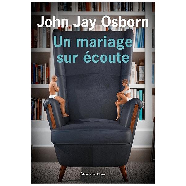 Un mariage sur écoute - John Jay Osborn - 9782823614039 - Espace ... b62d1e324be