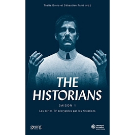 The historians : les séries TV décryptées par les historiens