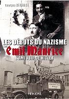les-debuts-du-nazisme-avec-emil-maurice-lami-juif-de-hitler-1897-1972