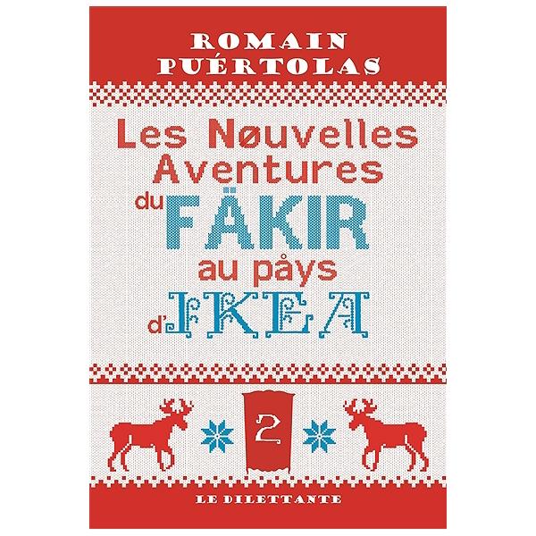 Fakir Pays D'ikea Les Nouvelles Au Du Aventures 0vNPym8nOw