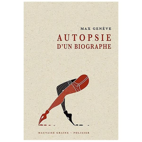 Autopsie Dun Biographe Max Genève 9782845742901 Espace