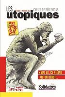 Utopiques (Les) : cahier de réflexions, n° 7 - Broché