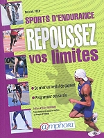 Sports d'endurance : repoussez vos limites : le mental de l'athlète face au point de rupture de Patrick Toth - Broché