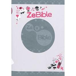 ZeBible : l'autre expérience : Ancien et Nouveau Testament avec les livres deutérocanoniques, avec introductions, notices, outils de lecture et vocabulaire