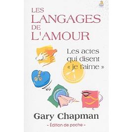 Les langages de l'amour : les actes qui disent