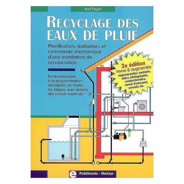 Recyclage Des Eaux De Pluie Planification Réalisation Et Commande électronique Dune Installation De Récupération Du Terrassement à La