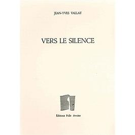 Vers le silence