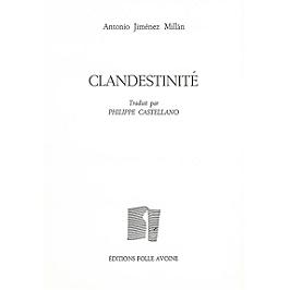 Clandestinité : 2004-2010 | Clandestinidad : 2004-2010