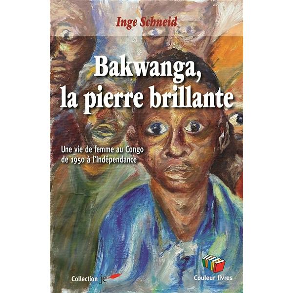 """Résultat de recherche d'images pour """"Inge SCHNEID, Bakwanga, la pierre brillante couleurs livres"""""""