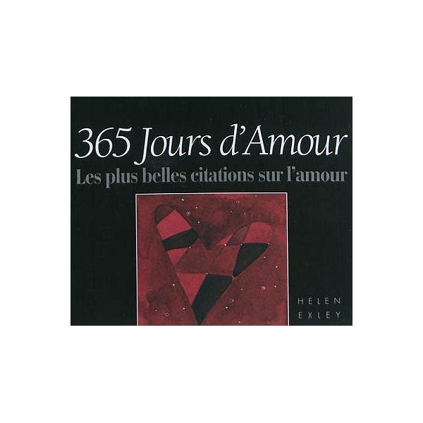 365 Jours D Amour Les Plus Belles Citations Sur L Amour