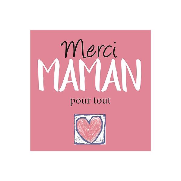 Merci Maman Pour Tout Odile Dormeuil 9782873889418 Espace
