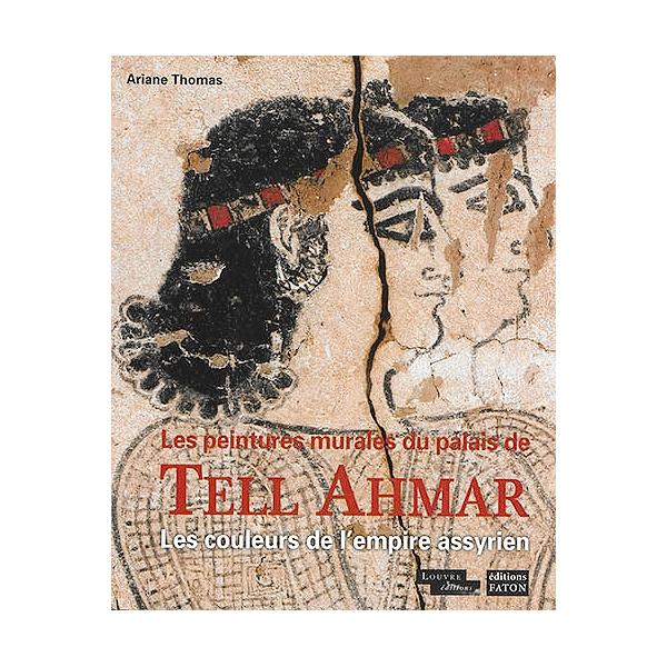 Les Peintures Murales Du Palais De Tell Ahmar Les Couleurs De L Empire Assyrien