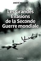 les-grandes-evasions-de-la-seconde-guerre-mondiale
