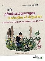 40-plantes-sauvages-a-recolter-et-deguster-le-bonheur-de-faire-ses-courses-en-pleine-nature