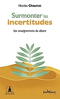 surmonter-les-incertitudes-les-enseignements-du-desert