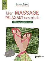 mon-massage-relaxant-des-pieds-guide-de-reflexologie-pratique