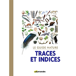 Traces et indices : le guide nature