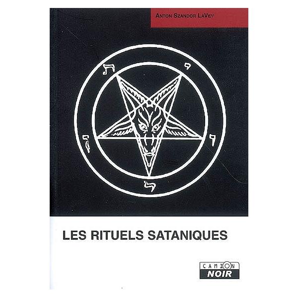 Calendrier Satanique 2019.Les Rituels Sataniques Manuel De La Bible Satanique
