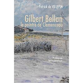 Gilbert Bellan : le peintre de Clemenceau