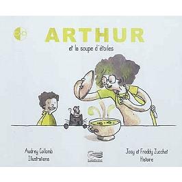 Arthur et la soupe d'étoiles