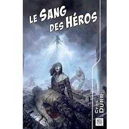 Le sang des héros