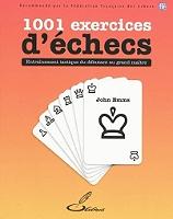 1001-exercices-dechecs-entrainement-tactique-du-debutant-au-grand-maitre