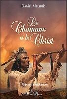 le-chamane-et-le-christ-memoires-amerindiennes