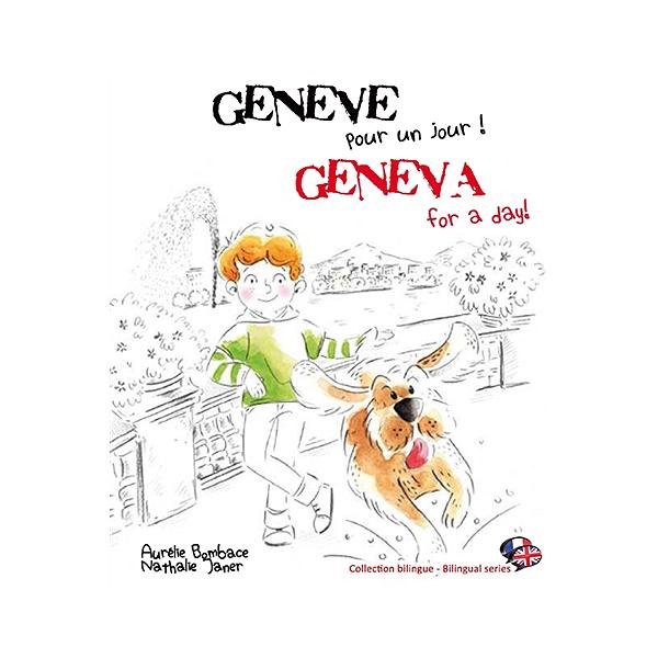 Genève Pour Un Jour Geneva For A Day Aurélie Bombace