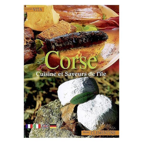 Corse Cuisine Et Saveurs De L Ile Cuisine Et Saveurs De L Ile