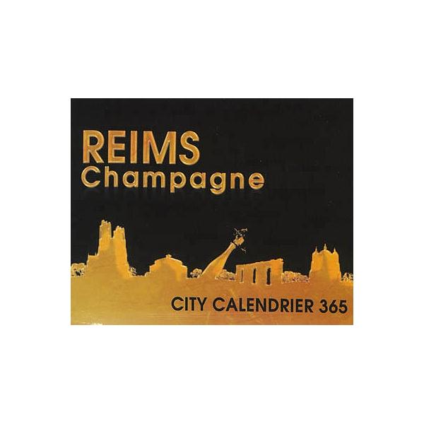 Calendrier City.Reims Champagne City Calendrier 365