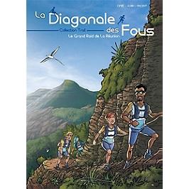 La Diagonale des fous : le grand raid de La Réunion