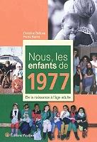 nous-les-enfants-de-1977-de-la-naissance-a-lage-adulte