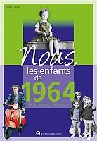nous-les-enfants-de-1964-de-la-naissance-a-lage-adulte