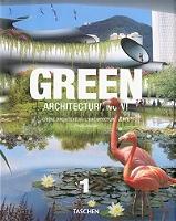 Green architecture now ! | Grüne Architektur heute ! | L'architecture verte d'aujourd'hui ! de Philip Jodidio - Relié sous jaquette