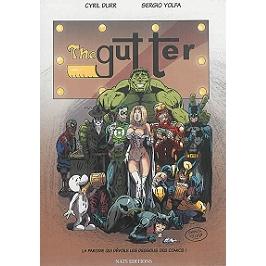 The gutter : la parodie qui dévoile les dessous des comics !