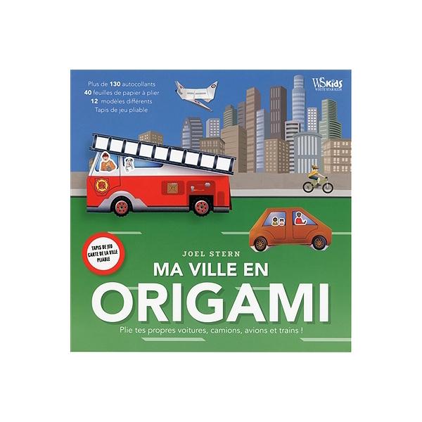 Ma Ville En Origami Plie Tes Propres Voitures Camions Avions Et Trains
