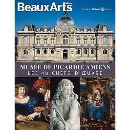 Musée de Picardie Amiens : les 40 chefs-d'oeuvre