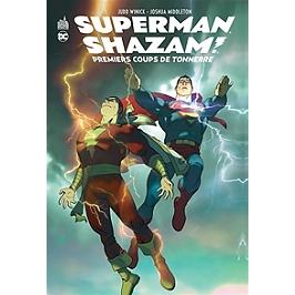 Superman-Shazam ! : premiers coups de tonnerre