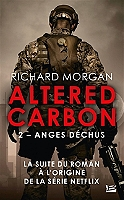 Takeshi Kovacs : Altered carbon de Richard K. Morgan - Broché
