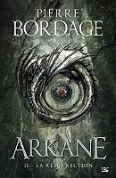 Arkane de Pierre Bordage - Relié