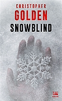 Snowblind de Christopher Golden - Broché