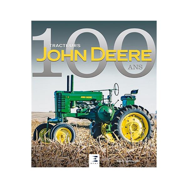 John Deere 100 Ans