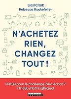 nachetez-rien-changez-tout