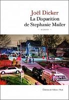 La disparition de Stephanie Mailer de Joël Dicker - Broché
