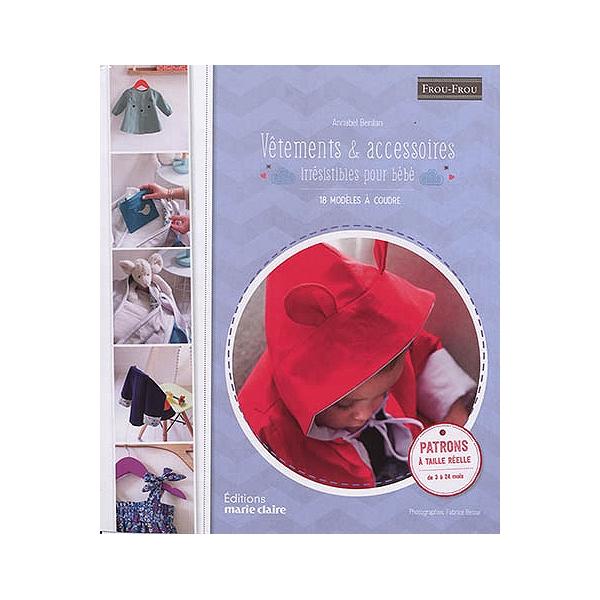 code promo 72dd5 08fb2 Vêtements & accessoires irrésistibles pour bébé : 18 modèles à coudre