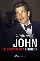 John, le dernier des Kennedy de Olivier Royant - Broché