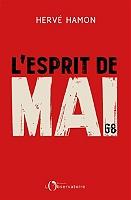 L'esprit de mai 68 : retour sur un cinquantenaire de Hervé Hamon - Broché