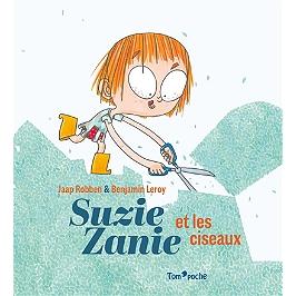 Suzie Zanie et les ciseaux