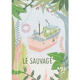 Le sauvage | 1 + 1 = 1