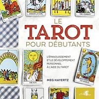 le-tarot-pour-debutants-lepanouissement-et-le-developpement-personnel-a-laide-du-tarot